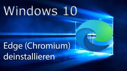 [TUT] Microsoft Windows Edge deinstallieren (2020 - Chromium) [4K   DE]