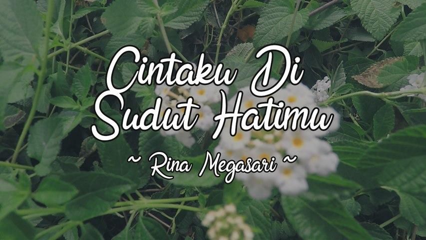 Rina Megasari - Cintaku Di Sudut Hatimu (Official Lyric Video)