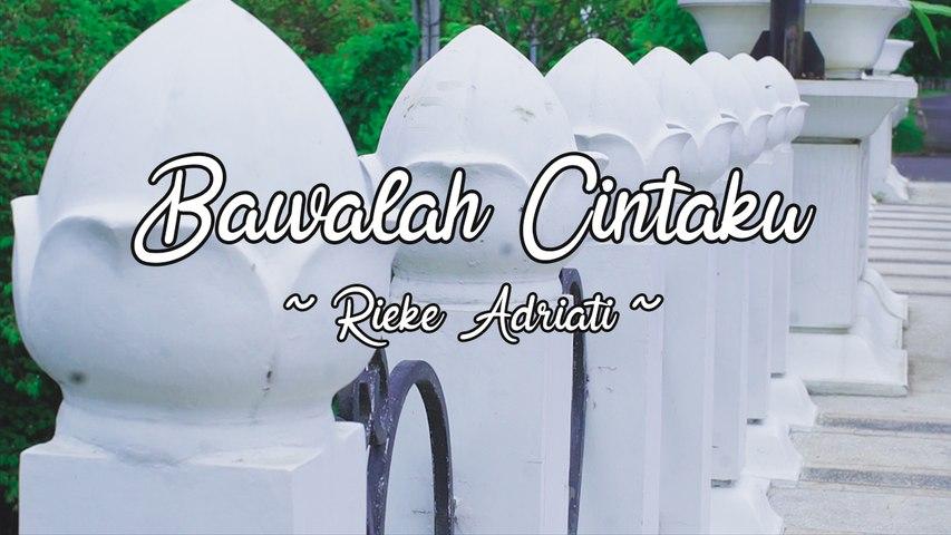 Rieke Adriati - Bawalah Cintaku (Official Lyric Video)