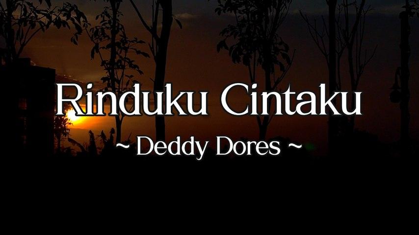 Deddy Dores - Rinduku Cintaku (Official Lyric Video)
