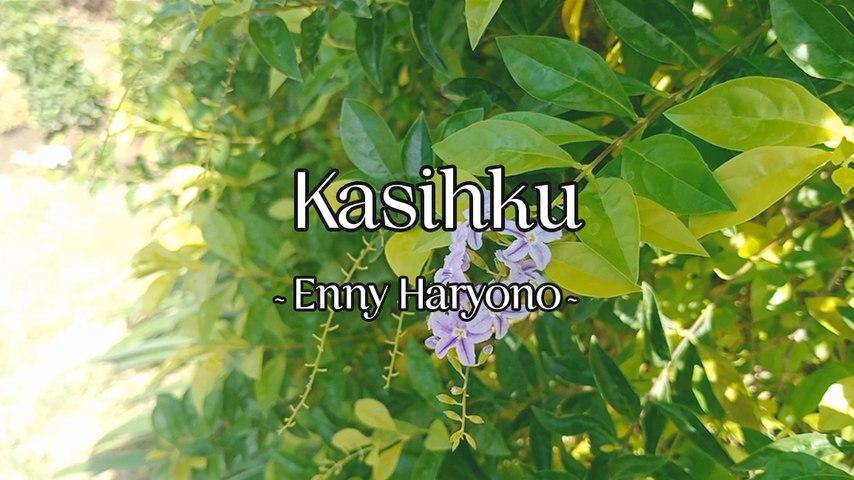 Enny Haryono - Kasihku (Official Lyric Video)