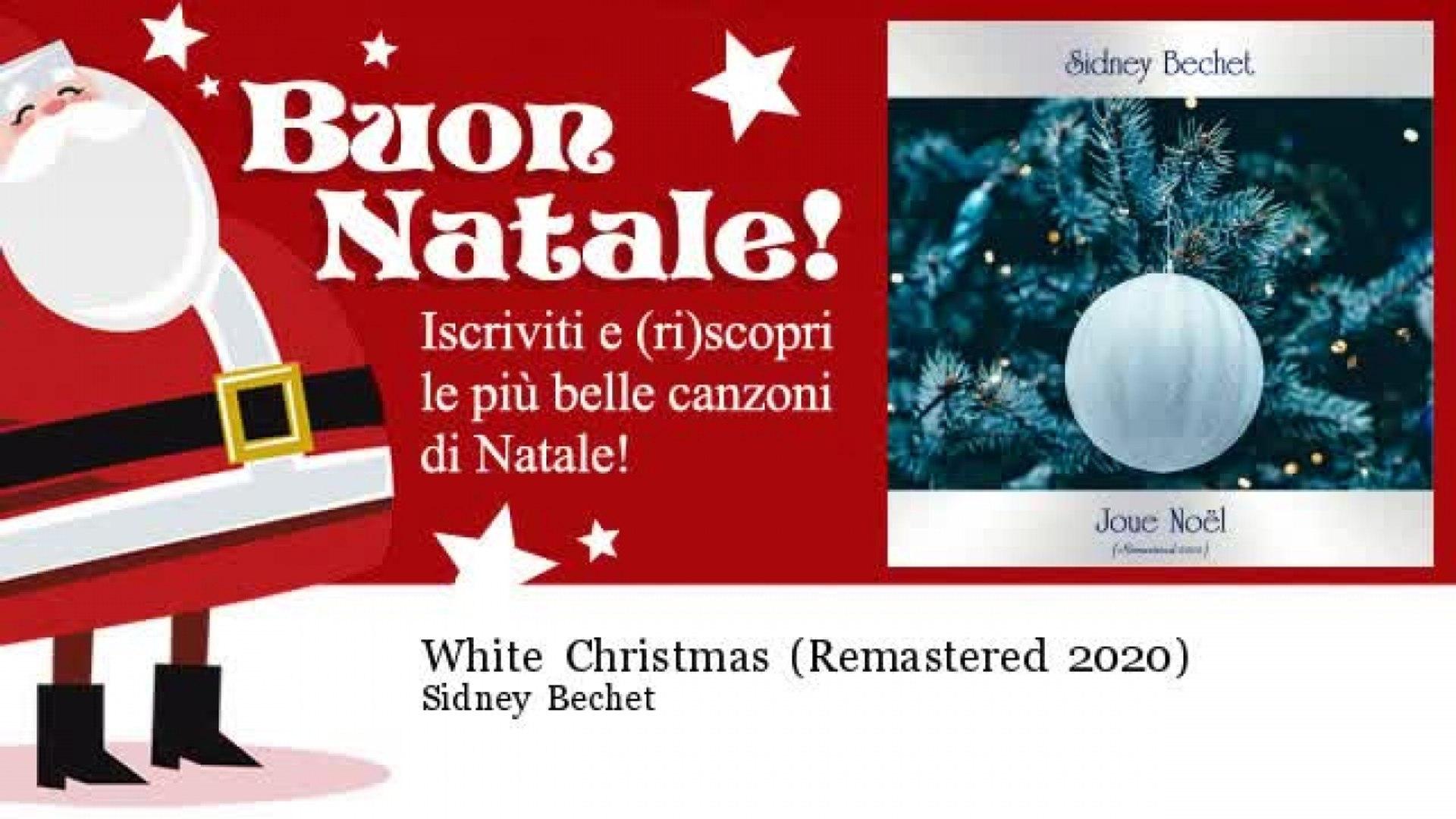 Sidney Bechet - White Christmas - Remastered 2020