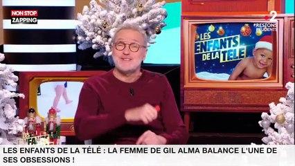 Les enfants de la télé : la femme de Gil Alma balance l'une de ses obsessions ! (vidéo)