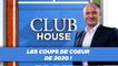 Club House : Les coups de cœur de la saison