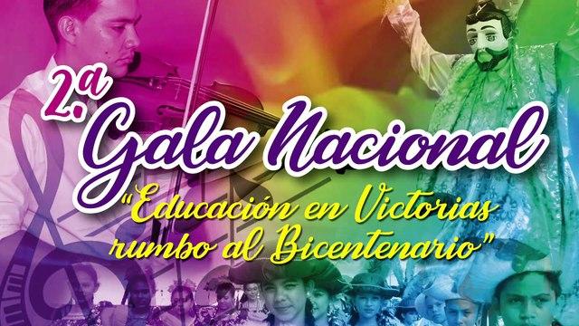 """2da Gala Nacional """"Educación en Victorias rumbo al Bicentenario"""" (Parte 1)"""
