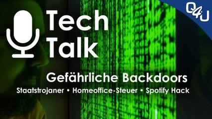 Gefahr durch Backdoors, Staatstrojaner, Homeoffice-Steuer, Spotify | QSO4YOU.com Tech Talk #32