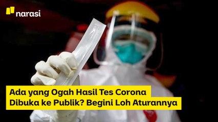 Ada yang Ogah Hasil Tes Corona Dibuka ke Publik? Begini Loh Aturannya   Narasi Newsroom