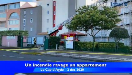 LE CAP D'AGDE - Un incendie ravage un appartement