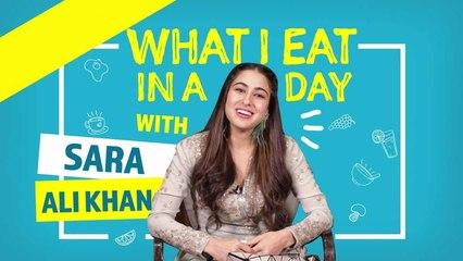 Sara Ali Khan - What I eat in a day