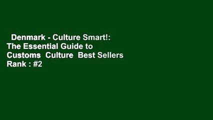 Denmark - Culture Smart!: The Essential Guide to Customs  Culture  Best Sellers Rank : #2