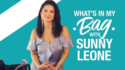 Sunny Leone - What's in my bag