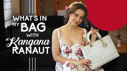 Kangana Ranaut - What's in my bag