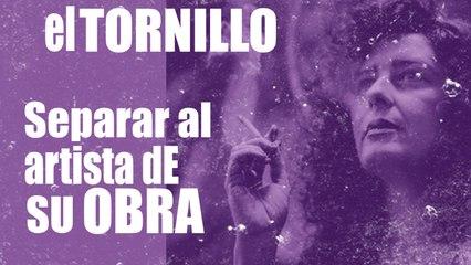 Irantzu Varela, El Tornillo y 'separar la obra de su autor' - En la Frontera, 3 de diciembre de 2020