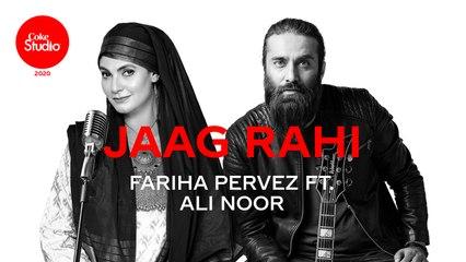 Coke Studio 2020 | Jaag Rahi | Fariha Pervez ft. Ali Noor