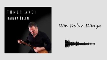 Tümer Avcı - Dön Dolan Dünya (Official Audio)