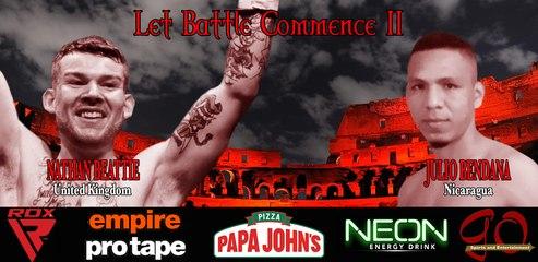 FULL EVENT - LET BATTLE COMMENCE II - 4th September 2020 Headlined by Nathan Beattie (UK) vs Julio Bendana (Nicaragua)