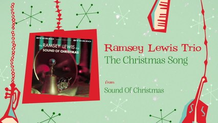 Ramsey Lewis Trio - The Christmas Song
