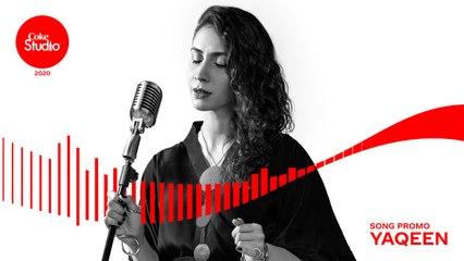 Coke Studio 2020 | Promo | Yaqeen | Wajiha Naqvi