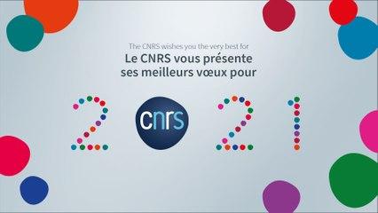 Le CNRS vous présente ses meilleurs vœux pour l'année 2021