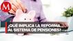 En comisión, diputados aprueban reforma de AMLO a pensiones