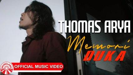 Thomas Arya - Memori Duka [Official Music Video HD]