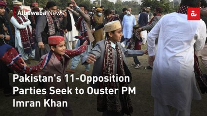 Pakistan's 11-Opposition Parties Seek to Ouster PM Imran Khan