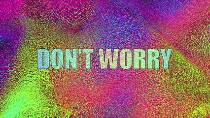 Boomdabash - Don't Worry