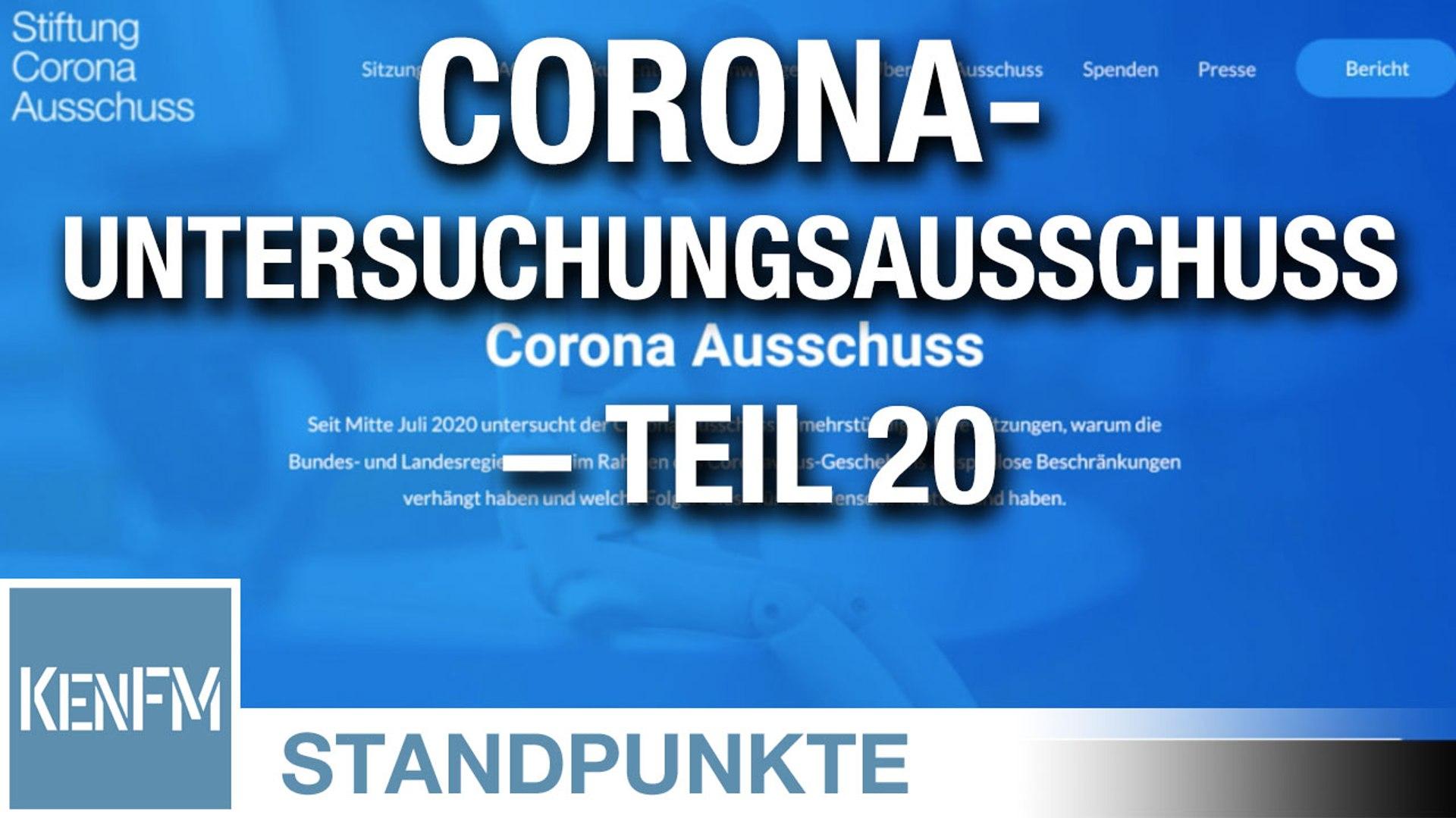 Corona-Untersuchungsausschuss – Teil 20   Von Jochen Mitschka