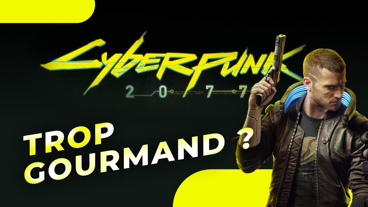 Cyberpunk 2077 : il met À GENOUX les plus grosses configurations PC ! Faut-il s'inquiéter ?