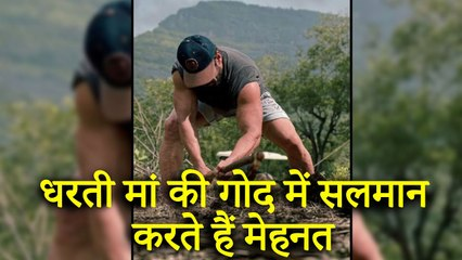 Salman Khan Works Hard In The Lap Of 'Mother Earth'