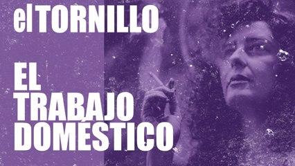 Irantzu Varela, El Tornillo y el trabajo doméstico - En la Frontera, 10 de diciembre de 2020