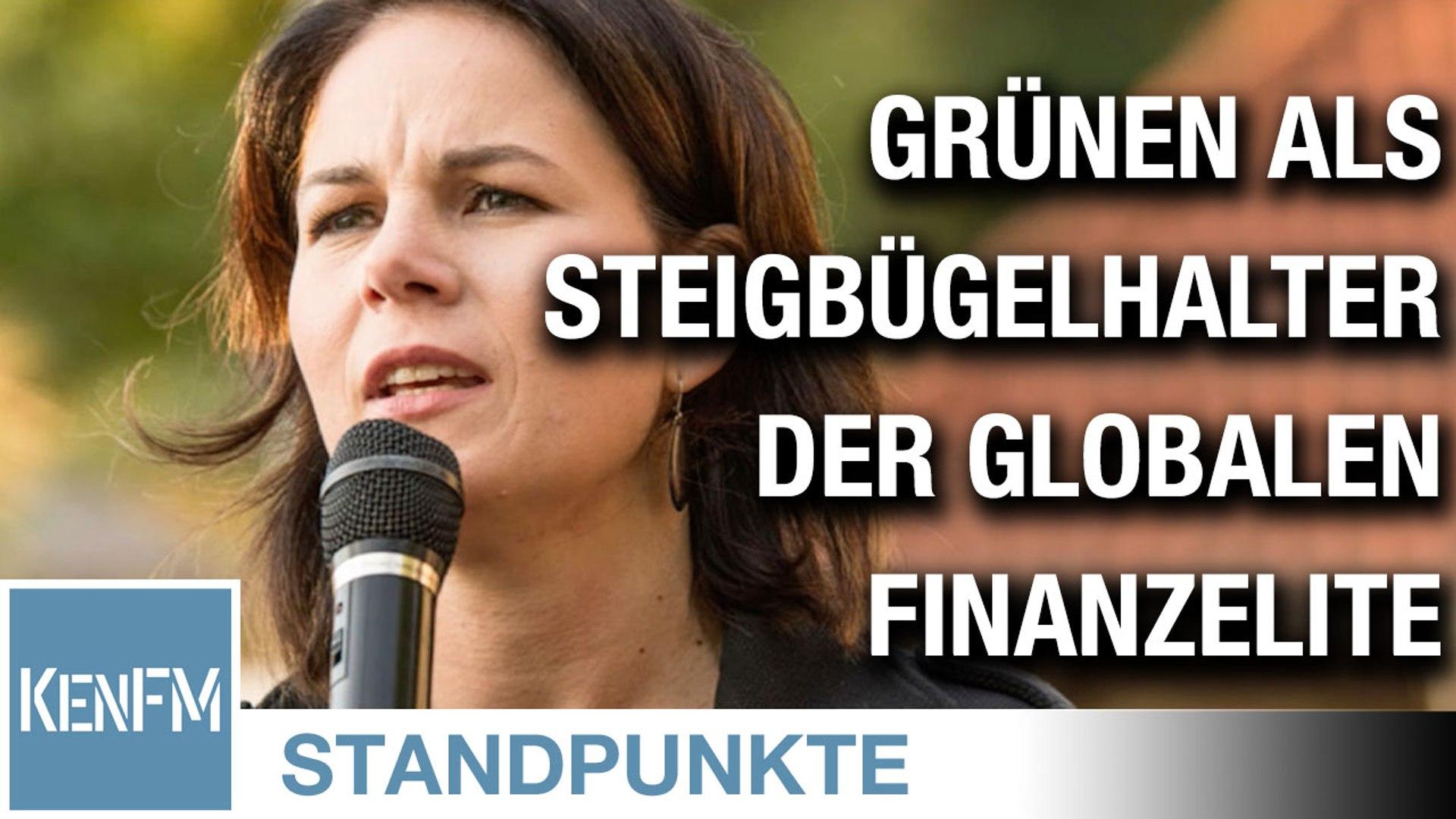 Die Grünen als Steigbügelhalter der globalen Finanzelite