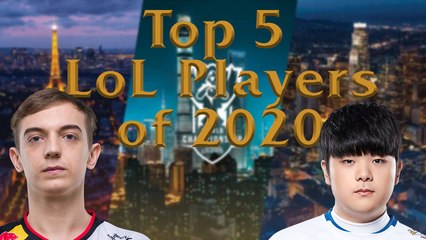 Top 5 League of Legends Players of 2020