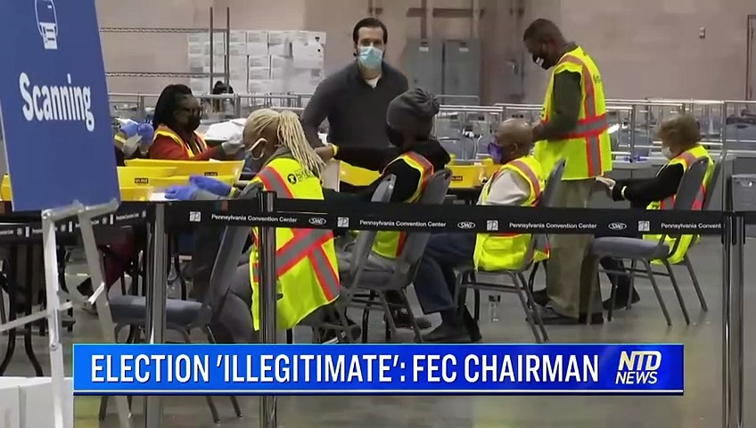 Federal Elections Chairman – 2020 Election was Illegitimate
