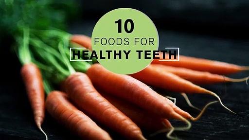 Best 10 food for healthy teeth in English||#health#teeth#food