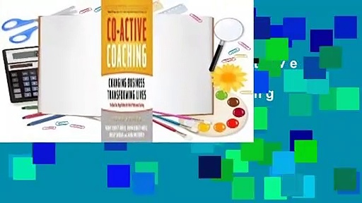 Full version  Co-Active Coaching: Changing Business, Transforming Lives  For Kindle