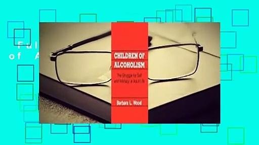 Full E-book  Children of Alcoholism  Review