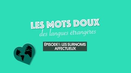 L'amour dans les langues étrangères (1/3) : les surnoms affectueux
