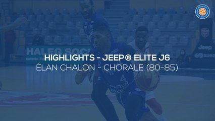 2020/21 Highlights Élan Chalon - Chorale (80-85, JE J6)