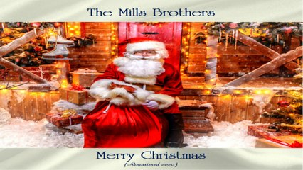 The Mills Brothers - Merry Christmas - Full Album Remastered 2020