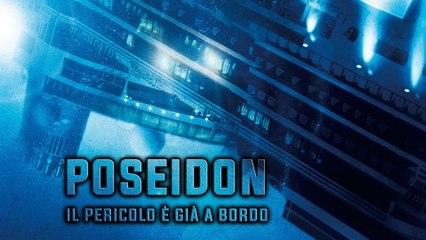 POSEIDON - IL PERICOLO E' GIA' A BORDO (2005) Film Completo