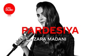 Coke Studio 2020 | Pardesiya | Zara Madani