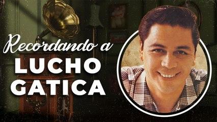 Lucho Gatica - Recordando a... Lucho Gatica