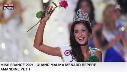Miss France 2021 : Quand Malika Ménard repère Amandine Petit (vidéo)