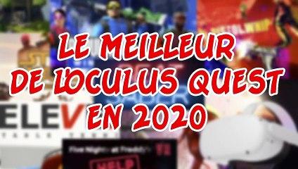 le-meilleur-de-loculus-quest-en-2020-selon-oculus-daccord-pas-daccord