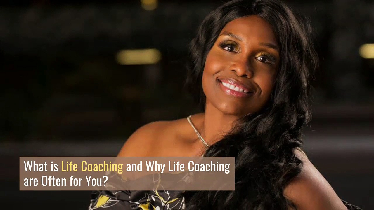What is Life Coaching and Why Life Coaching are Often for You?