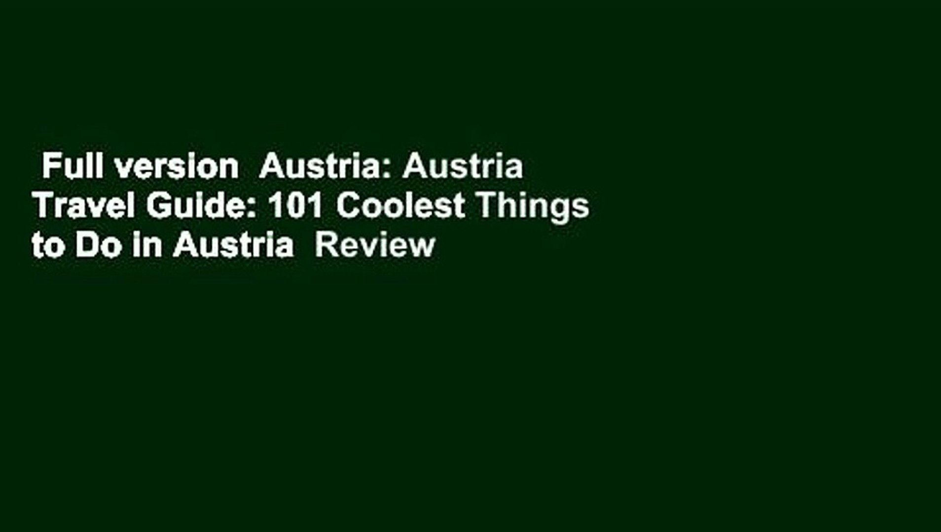 Full version  Austria: Austria Travel Guide: 101 Coolest Things to Do in Austria  Review