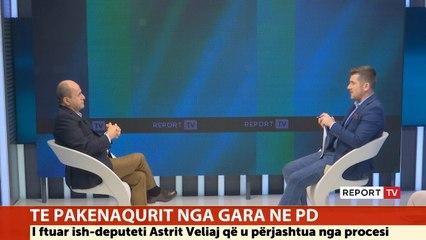 Ish deputeti demokrat, Astrit Veliaj në Report Tv: Në PD ka kandidatë me të shkuar kriminale!