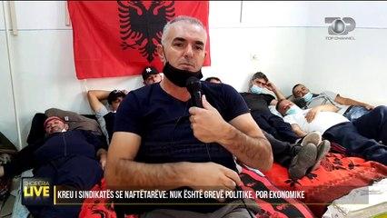 Dautaj: Jemi 10 persona në grevë urie, përfaqësojmë 900 naftëtarë - Shqipëria Live, 5 Shtator 2020