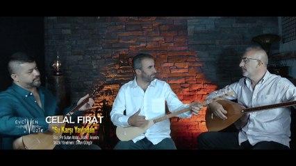 Celal Fırat - Şu Karşı Yayladan (Official Video)